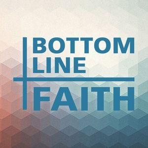 Bottom Line Faith Podcast