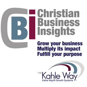 Christian Business Insights Podcast with Dave Kahle