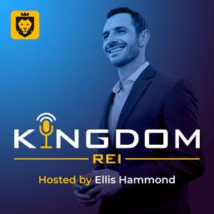 Kingdom REI Podcast with Ellis Hammond